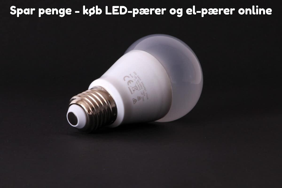Spar penge - køb LED-pærer og el-pærer online